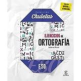 Ejercicios de ortografía para la ESO (CHULETAS)