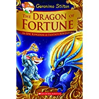 The Dragon of Fortune (Geronimo Stilton and the Kingdom of Fantasy: Special Edition #2): An Epic Kingdom of Fantasy…