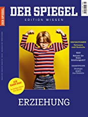 SPIEGEL Edition WISSEN: Erziehung
