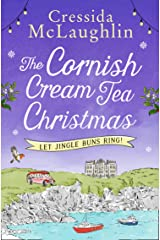 The Cornish Cream Tea Christmas: Part Two – Let Jingle Buns Ring!: Escape to Cornwall with this uplifting and heartwarming winter read Kindle Edition