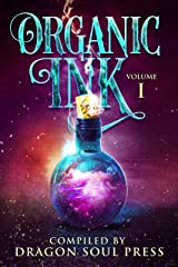 Organic Ink: DSP Poetry: Volume One Kindle Edition