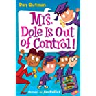 My Weird School Daze #1: Mrs. Dole Is Out of Control! (English Edition)