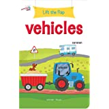 Lift the Flap - Vehicles : Early Learning Novelty Board Book For Children