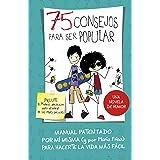75 consejos para ser popular (Serie 75 Consejos 6)