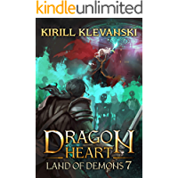 Dragon Heart: Land of Demons. LitRPG Wuxia Series: Book 7