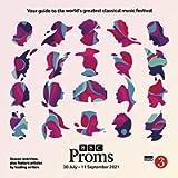 BBC Proms 2021: Festival Guide (BBC Proms Guides)