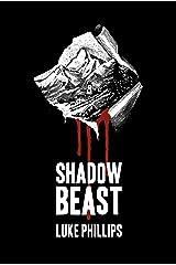 Shadow Beast (Beast Series Book 1) Kindle Edition