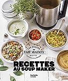 Recettes au Soup Maker