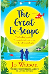 The Great Ex-Scape: The perfect romantic comedy to escape with! Kindle Edition