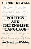 Politics and the English Language: An Essay on Writing