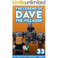 Dave the Villager 33: An Unofficial Minecraft Series (The Legend of Dave the Villager)