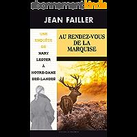 Au Rendez-vous de la Marquise: Une enquête de Mary Lester à Notre-Dame-Des-Landes