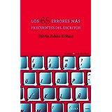 Los 65 errores más frecuentes del escritor (Guías + del escritor) (Spanish Edition)
