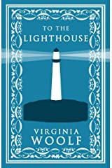 To the Lighthouse (Evergreens) (Alma Classics Evergreens) Paperback