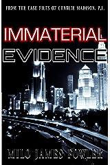 Immaterial Evidence (Suprahuman Secret Book 2) Kindle Edition