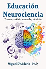Educación y Neurociencia: Tratados, análisis, neuroaula y ejercicios Versión Kindle