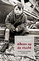 Alleen op de vlucht: ik was tien en overleefde de Holocaust