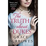The Truth About Dukes: a smart and sexy Regency romance, perfect for fans of Bridgerton (Rogues to Riches Book 5) (English Ed