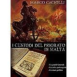 I custodi del Priorato di Malta (Ethan Davila series Vol. 7)