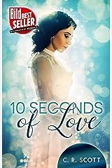 10 Seconds of Love Kindle Ausgabe
