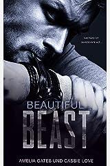 Beautiful Beast: Wenn Liebe zur Sucht wird Kindle Ausgabe