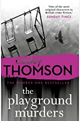 The Playground Murders: the gripping new thriller from the Sunday Times Crime Club pick (The Detective's Daughter Book 7) Kindle Edition