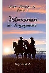 Dämonen der Vergangenheit: Band 2 Kindle Ausgabe
