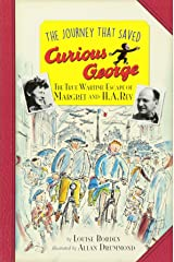 Journey That Saved Curious George Young Readers Edition, The Paperback