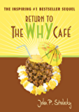Return to The Why Cafe (English Edition)