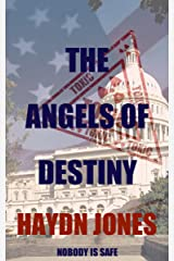 The Angels of Destiny: New Edition Kindle Edition