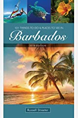 101 Things To Do and Places To See in Barbados Paperback