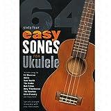 64 easy songs - arrangiert für Ukulele - Akkorde [Noten/Sheetmusic]