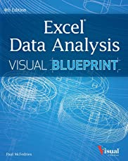 Excel Data Analysis: Your Visual Blueprint for Analyzing Data, Charts and Pivot Tables, 4ed
