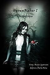 HexenFieber I: Anthologie Kindle Ausgabe