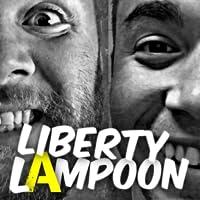 Liberty Lampoon Radio and Podcast