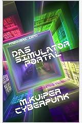 Frequenz Zero: Das Simulator Portal Kindle Ausgabe