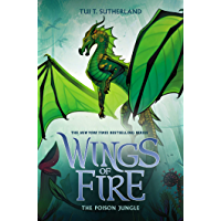 The Poison Jungle (Wings of Fire, Book 13) (English Edition)
