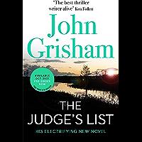 The Judge's List: The phenomenal new novel from international bestseller John Grisham (English Edition)