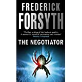 The Negotiator: From the bestselling author of The Day of the Jackal