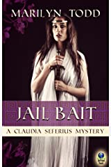 Jail Bait (A Claudia Seferius Mystery Book 5) Kindle Edition