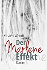 Der Marlene-Effekt: Roman Kindle Ausgabe
