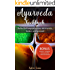 Ayurveda Kochbuch: Selbstheilungsprozesse aktivieren, lecker und gesund (Bonus Rezepte + Ratgeber + Einkaufszettel + Nährwerttabelle)