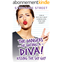 Kissing the Shy Guy (The Dangers of Dating a Diva Book 4) (English Edition)