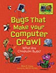Bugs That Make Your Computer Crawl: What Are Computer Bugs? (Coding Is CATegorical)
