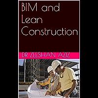 BIM and Lean Construction (English Edition)