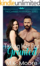 Taking Her For Granted (The Caribbean Rivalry  Book 4)