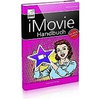 iMovie Handbuch - Filme schneiden am Mac, iPad und iPhone (für iOS 12 und macOS Mojave)