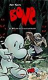 Bone, Tome 3 : Rêves et cauchemars