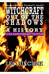 Witchcraft Out of the Shadows: A History Kindle Edition