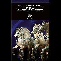 Storia dell'impero bizantino (Einaudi tascabili. Storia)
